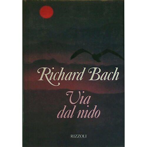 Richard Bach - Via dal nido (Varia narrativa straniera) - Preis vom 28.02.2021 06:03:40 h