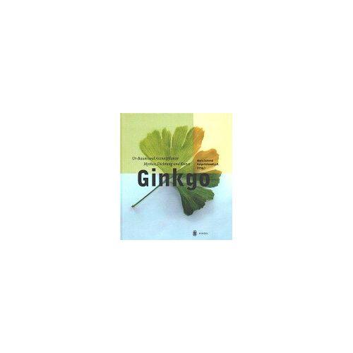 Maria Schmid - Ginkgo: Ur-Baum und Arzneipflanze - Mythos, Dichtung und Kunst - Preis vom 08.04.2021 04:50:19 h