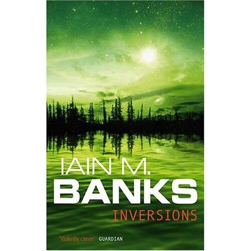 Banks, Iain M. - Inversions - Preis vom 17.01.2021 06:05:38 h