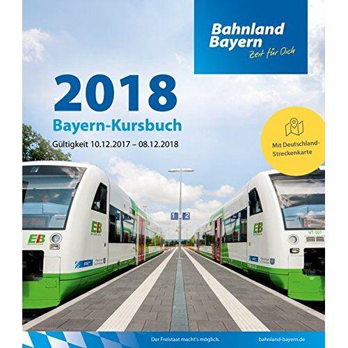 Bayerische Eisenbahngesellschaft mbH - Bayern-Kursbuch 2018 - Preis vom 19.01.2020 06:04:52 h
