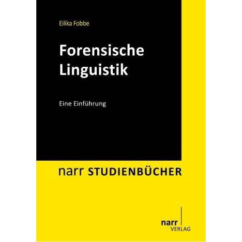 Eilika Fobbe - Forensische Linguistik: Eine Einführung - Preis vom 14.05.2021 04:51:20 h