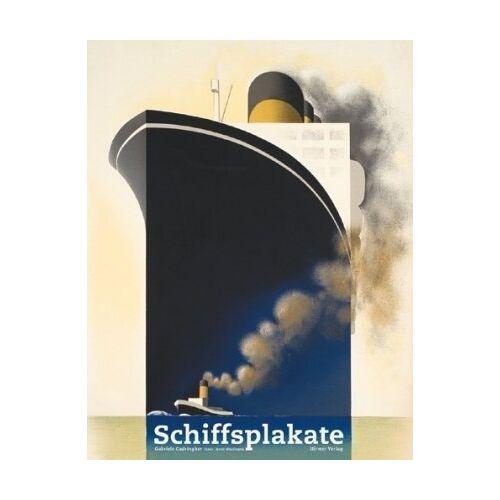 Gabriele Cadringher - Schiffsplakate: 1873–1962 - Preis vom 24.02.2021 06:00:20 h