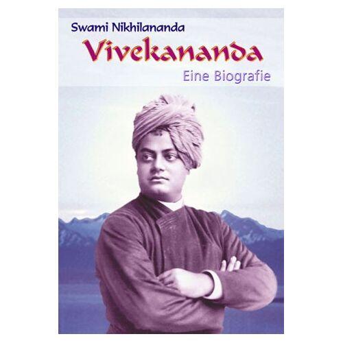 Swami Nikhilananda - Vivekananda: Eine Biografie - Preis vom 17.07.2019 05:54:38 h