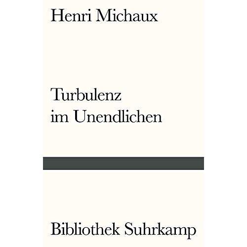 Henri Michaux - Turbulenz im Unendlichen: Die Wirkungen des Meskalins - Preis vom 18.10.2020 04:52:00 h