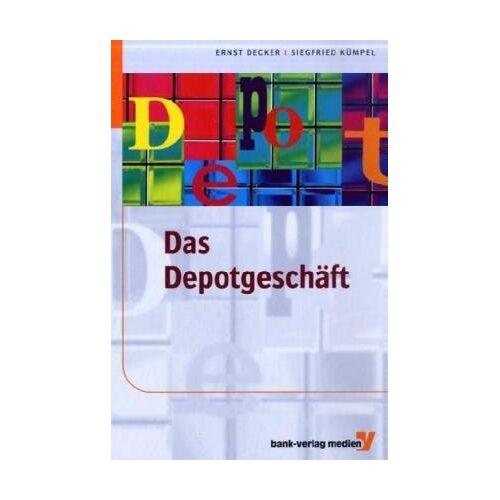 Ernst Decker - Das Depotgeschäft - Preis vom 26.01.2021 06:11:22 h