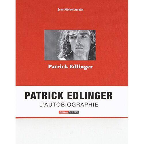 Jean-Michel Asselin - Patrick Edlinger - Preis vom 05.09.2020 04:49:05 h