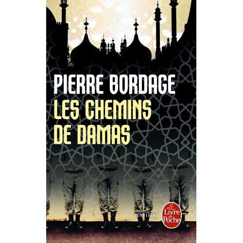 P. Bordage - Les Chemins de Damas (Ldp Litterature) - Preis vom 15.01.2021 06:07:28 h