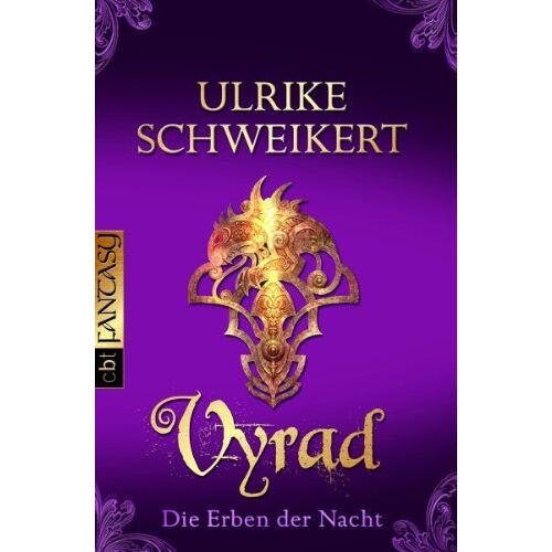 Ulrike Schweikert - Die Erben der Nacht 5: Vyrad - Preis vom 28.02.2021 06:03:40 h