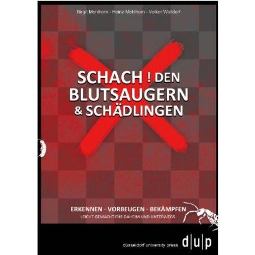 Birgit Mehlhorn - Schach! Den Blutsaugern und Schädlingen - Preis vom 24.02.2021 06:00:20 h