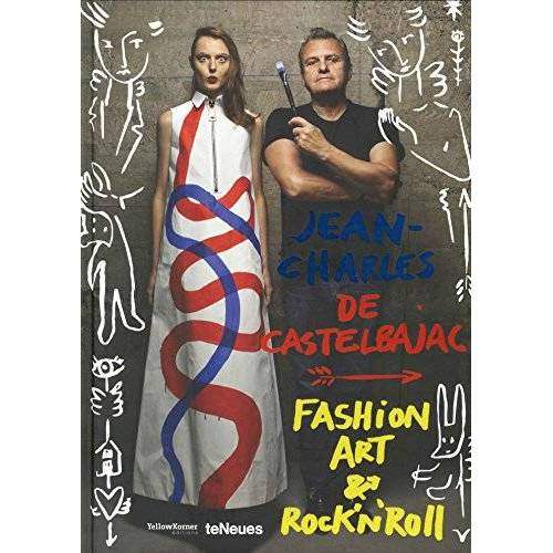 Castelbajac, Jean-Charles de - Fashion, Art & Rock'n'Roll - Preis vom 05.09.2020 04:49:05 h