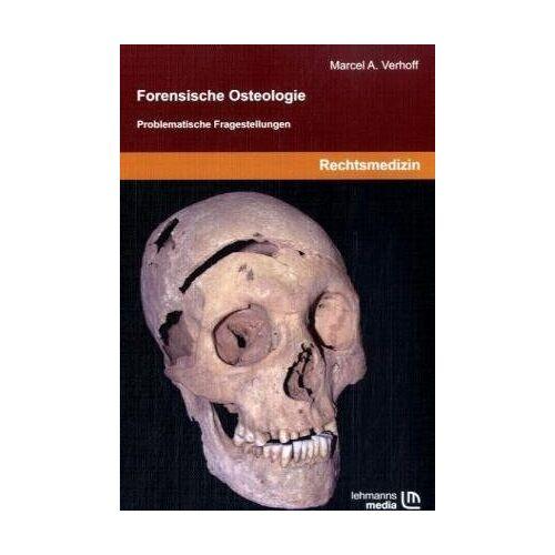 Verhoff, Marcel A - Forensische Osteologie: Problematische Fragestellungen - Preis vom 14.05.2021 04:51:20 h