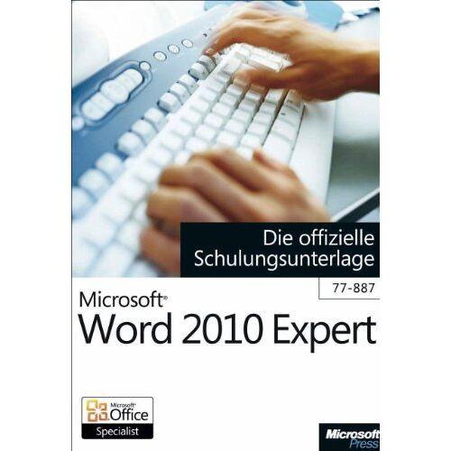 - Microsoft Word 2010 Expert - Die offizielle Schulungsunterlage (Exam 77-887) - Preis vom 20.10.2020 04:55:35 h