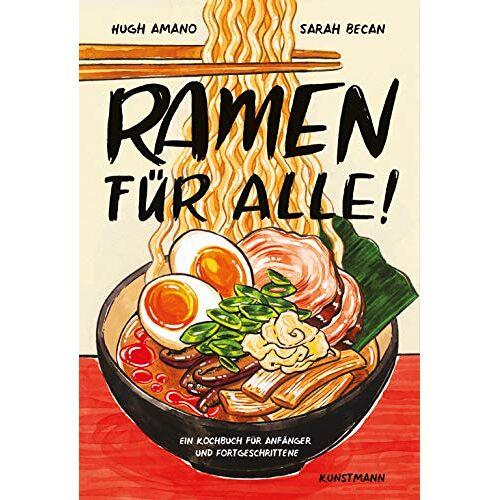 Hugh Amano - Ramen für Alle: Ein Kochbuch für Anfänger und Fortgeschrittene - Preis vom 07.09.2020 04:53:03 h