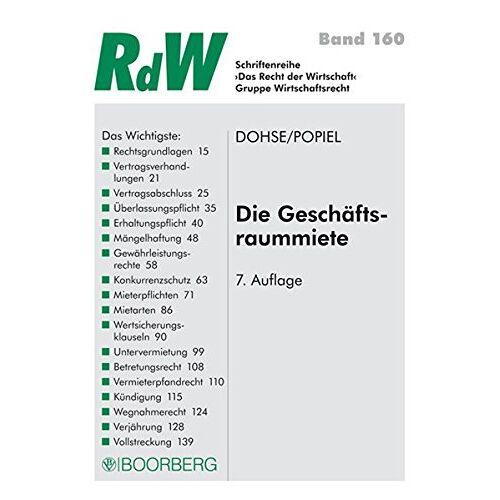 Roderich Dohse - Die Geschäftsraummiete (Das Recht der Wirtschaft) - Preis vom 14.04.2021 04:53:30 h