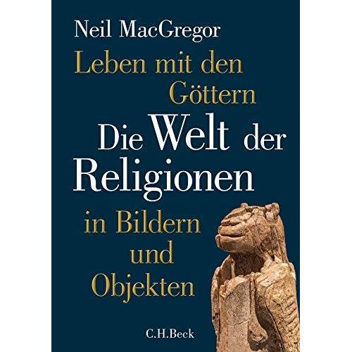 Neil MacGregor - Leben mit den Göttern - Preis vom 10.04.2021 04:53:14 h