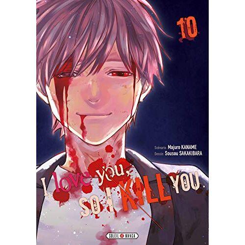 - I love you so I kill you T10 (I love you so I kill you (10)) - Preis vom 12.05.2021 04:50:50 h