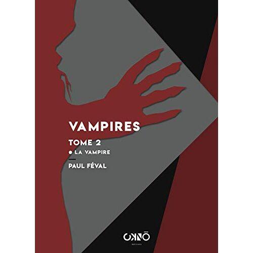 - Vampires tome 2 - la vampire - Preis vom 24.02.2021 06:00:20 h