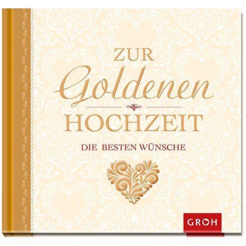 Joachim Groh - Zur goldenen Hochzeit die besten Wünsche - Preis vom 09.04.2020 04:56:59 h