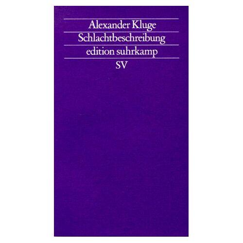 Alexander Kluge - Schlachtbeschreibung. Roman. - Preis vom 13.04.2021 04:49:48 h
