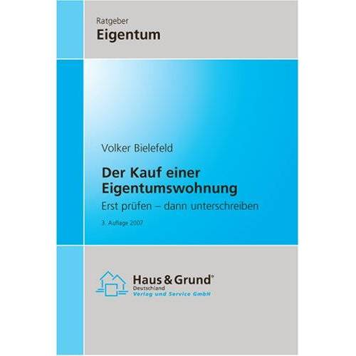 Volker Bielefeld - Der Kauf einer Eigentumswohnung - Preis vom 15.01.2021 06:07:28 h