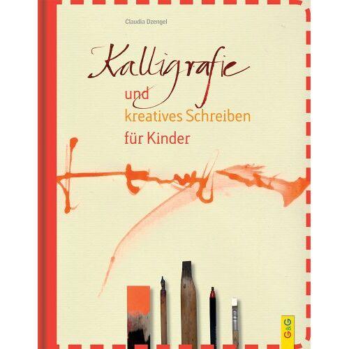 Claudia Dzengel - Kalligrafie und kreatives Schreiben für Kinder - Preis vom 25.03.2020 05:53:52 h