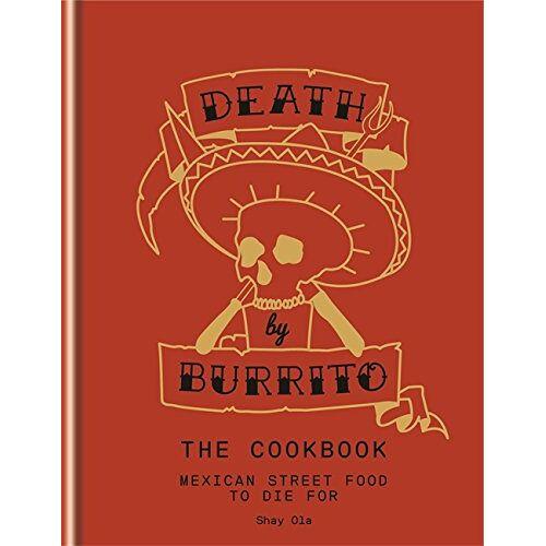 Shay Ola - Death by Burrito - Preis vom 21.10.2020 04:49:09 h