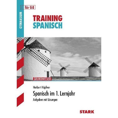 Herbert Hoepfner - Training Spanisch / Spanisch im 1. Lernjahr für G8: Grundwissen, Aufgaben mit Lösungen - Preis vom 21.10.2020 04:49:09 h