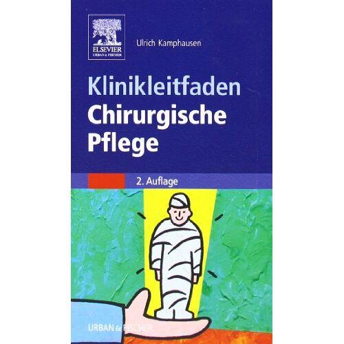 - Klinikleitfaden Chirurgische Pflege - Preis vom 24.05.2020 05:02:09 h