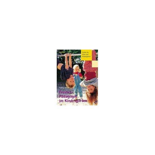 Lothar Klein - Profile für Kitas und Kindergärten: Freinet-Pädagogik im Kindergarten - Preis vom 07.04.2020 04:55:49 h