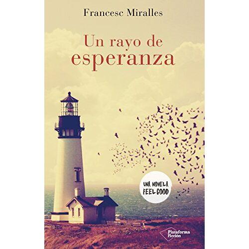 Francesc Miralles Contijoch - UN RAYO DE ESPERANZA - Preis vom 20.10.2020 04:55:35 h