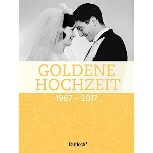 - Goldene Hochzeit: 1967 - 2017 - Preis vom 20.02.2020 05:58:33 h