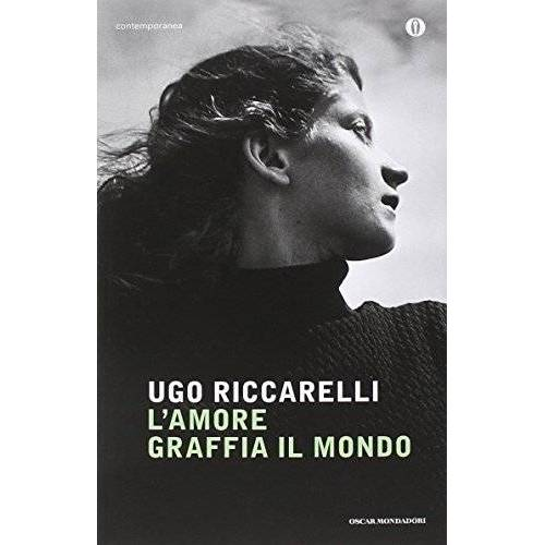 Ugo Riccarelli - L'amore graffia il mondo - Preis vom 20.10.2020 04:55:35 h