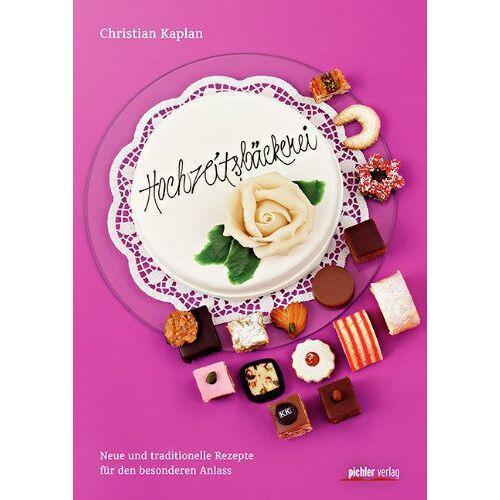 Christian Kaplan - Hochzeitsbäckerei: Neue und traditionelle Rezepte für den besonderen Anlass - Preis vom 31.03.2020 04:56:10 h