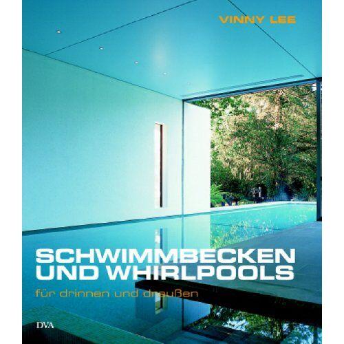 Vinny Lee - Schwimmbecken und Whirlpools für drinnen und draußen - Preis vom 25.02.2021 06:08:03 h