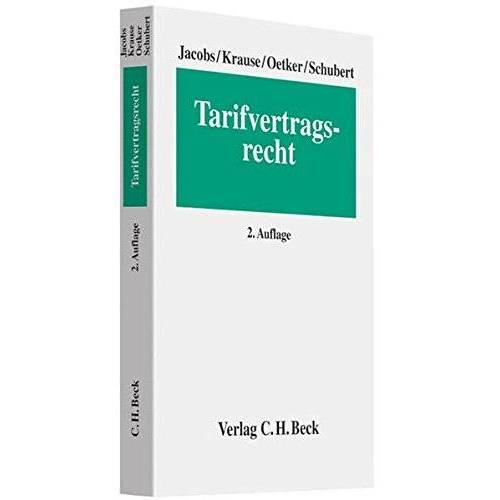 Matthias Jacobs - Tarifvertragsrecht (Erfurter Reihe zum Arbeitsrecht: ERA) - Preis vom 03.05.2021 04:57:00 h