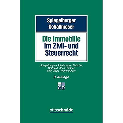 Sebastian Spiegelberger - Immobilien im Zivil- und Steuerrecht - Preis vom 05.09.2020 04:49:05 h