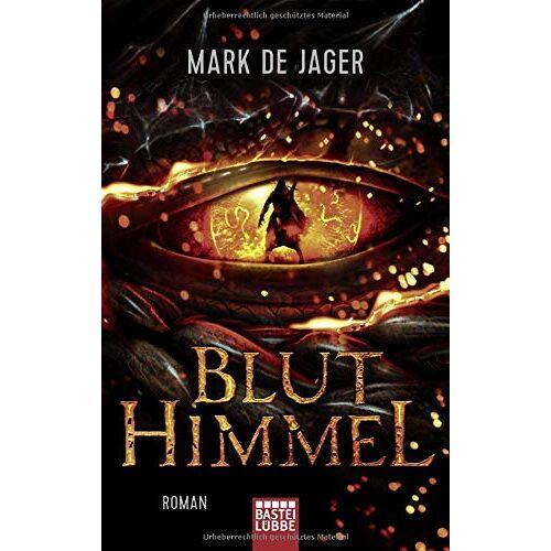 Jager, Mark de - Bluthimmel: Roman - Preis vom 19.01.2020 06:04:52 h