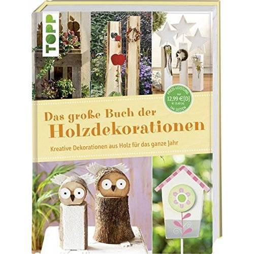 frechverlag - Das große Buch der Holzdekorationen: Kreative Dekorationen aus Holz für das ganze Jahr - Preis vom 19.09.2020 04:48:36 h