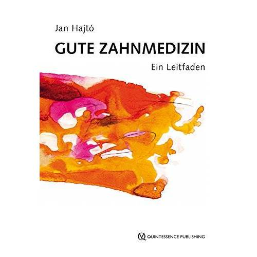 Jan Hajtó - Gute Zahnmedizin: Ein Leitfaden - Preis vom 24.11.2020 06:02:10 h