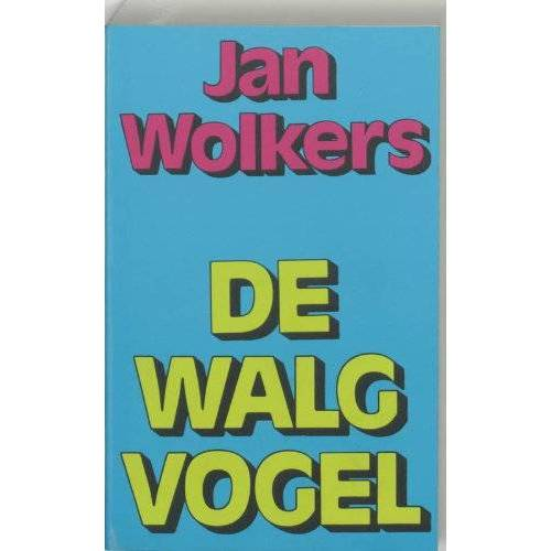 J. Wolkers - De walgvogel / druk 1 (Meulenhoff editie, Band 375) - Preis vom 05.09.2020 04:49:05 h