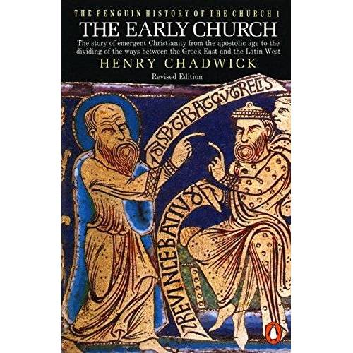 Henry Chadwick - The Penguin History of the Church: The Early Church (Hist of the Church, Band 1) - Preis vom 16.05.2021 04:43:40 h