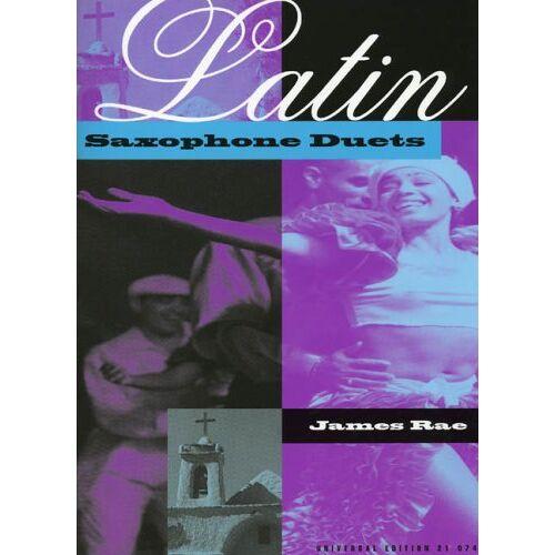 James Rae - Latin Saxophone Duets, für 2 Saxophone (AA/TT/AT) - Preis vom 18.10.2020 04:52:00 h