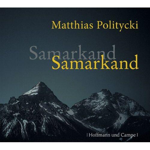 Matthias Politycki - Samarkand Samarkand - Preis vom 01.03.2021 06:00:22 h