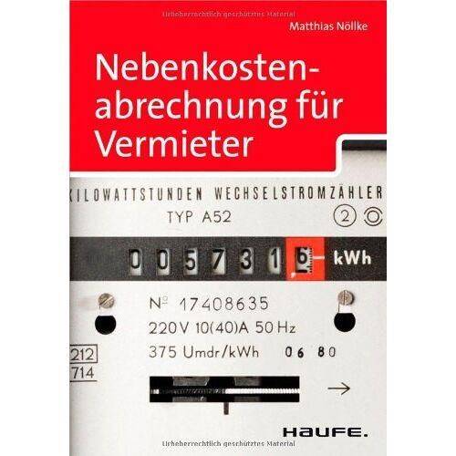 Matthias Nöllke - Nebenkostenabrechnung für Vermieter - Preis vom 20.10.2020 04:55:35 h