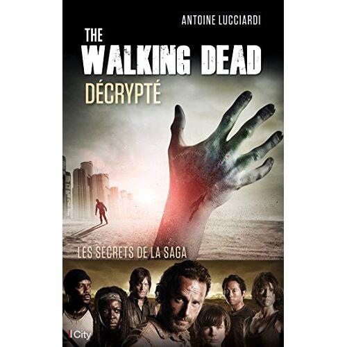 - The Walking Dead décrypté - Preis vom 28.02.2021 06:03:40 h