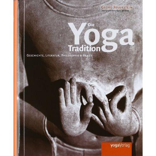 Georg Feuerstein - Die Yoga Tradition - Preis vom 16.06.2019 04:46:07 h