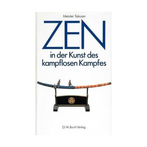 Takuan Soho - Zen in der Kunst des kampflosen Kampfes - Preis vom 04.09.2020 04:54:27 h