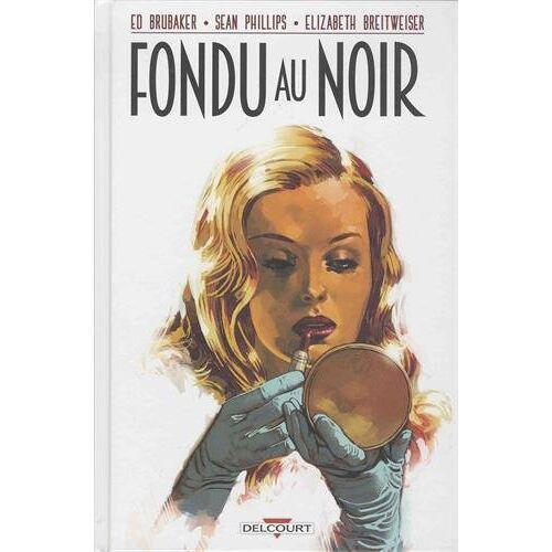 Ed Brubaker - Fondu au noir - Preis vom 28.02.2021 06:03:40 h