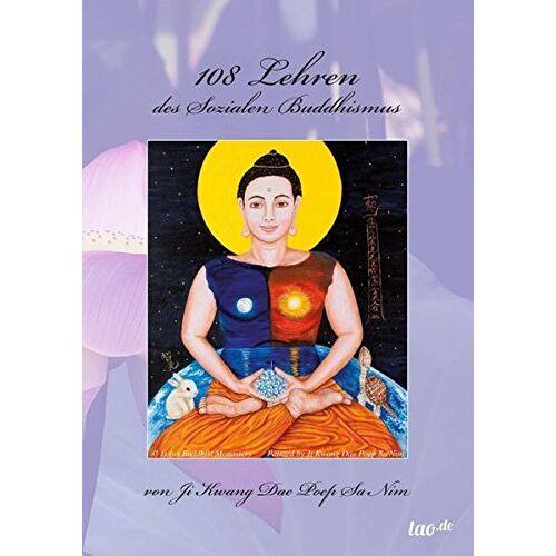 Dae Poep Sa Nim, Ji Kwang - 108 Lehren des Sozialen Buddhismus - Preis vom 18.09.2019 05:33:40 h