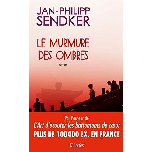 Jan-Philipp Sendker - Le murmure des ombres - Preis vom 05.09.2020 04:49:05 h